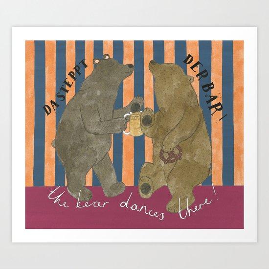 The Bear Dances There Art Print