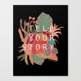 Tell Your Story in Floral Tropical Vintage Style Canvas Print