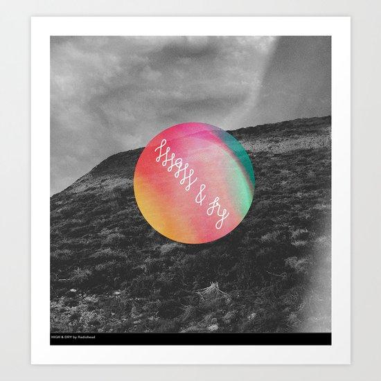high & dry [vrsn 2] Art Print