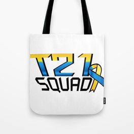T21 Squad Down Syndrome Awareness Tote Bag