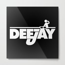 DeeJay 2 Music Quote Metal Print