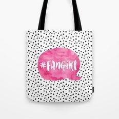 #FanGirl Tote Bag
