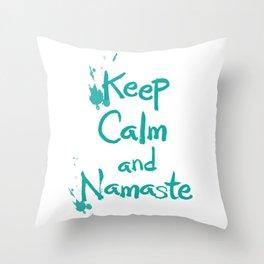 Keep Calm and Namaste Throw Pillow