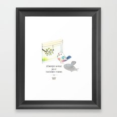 Always wear your invisible crown Framed Art Print