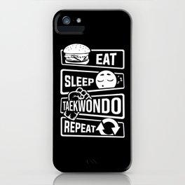 Eat Sleep Taekwondo Repeat - Martial Arts iPhone Case