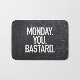 Monday You Bastard Bath Mat