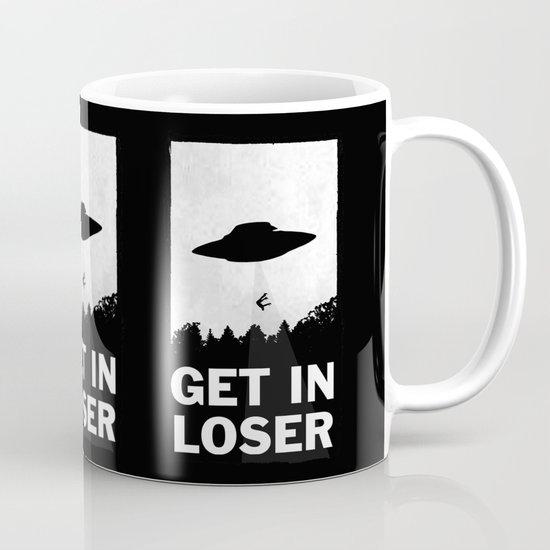 Get In Loser Coffee Mug By Moop Society6