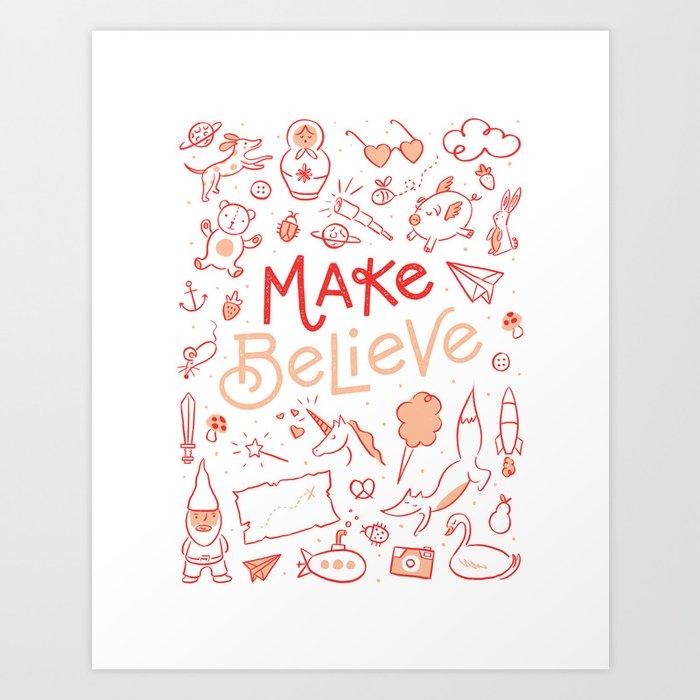 Make Believe Art Print