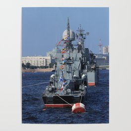Warships moored on the Neva River. Aft / Stern of the ship. Day of the Russian Navy. Saint-Petersbur Poster