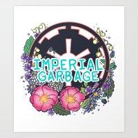 enerjax Art Prints featuring Imperial Garbage by enerjax