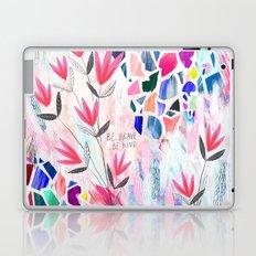 Be Brave, Be Kind Laptop & iPad Skin