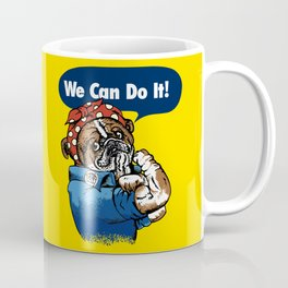 We Can Do It English Bulldog Coffee Mug