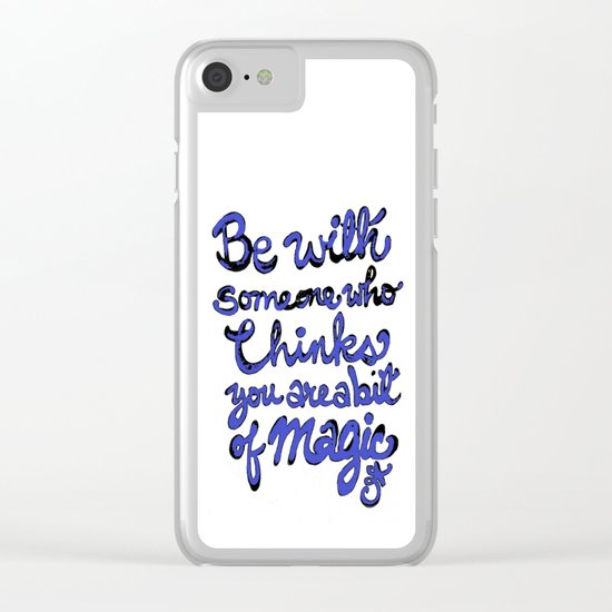 Be With Someone Blue Clear iPhone Case