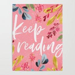 Keep Reading - Pink Poster