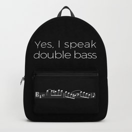 Yes, I speak double bass Backpack