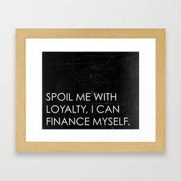 Spoil Me Framed Art Print