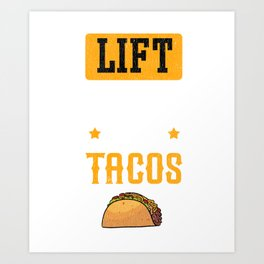 Funny Lifting Eat Tacos Gym Workout Squat design Art Print