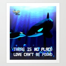 There is NO place LOVE can't be found Art Print