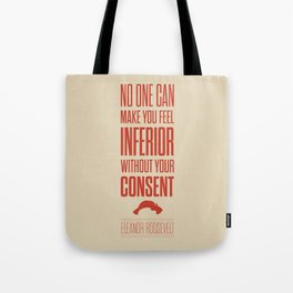 Lab No. 4 - Eleanor Roosevelt Typography Quotes Poster Tote Bag