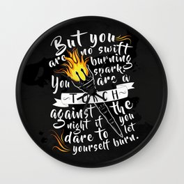 """""""You Are A Torch Against the Night"""" Wall Clock"""