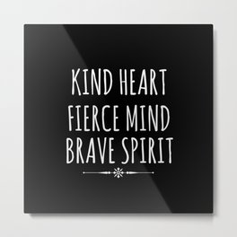 Kind Heart Metal Print