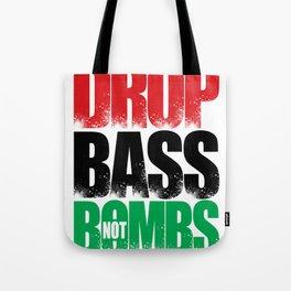 Drop Bass Not Bombs (Libya) Tote Bag
