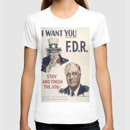 Vintage poster - I Want You FDR T-shirt