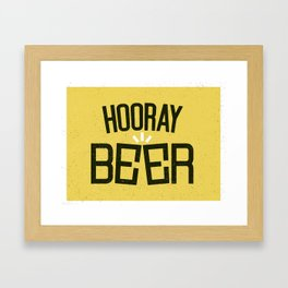 HOORAY BEER Framed Art Print