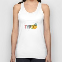 typo Tank Tops featuring typo by Vin Zzep