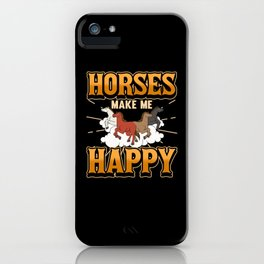 Horse Funny Saying Riding Rider Stallion Gift iPhone Case