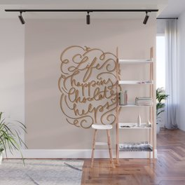 Life happens chocolate helps - inspirational quote - choco ribbon hand-lettering Wall Mural