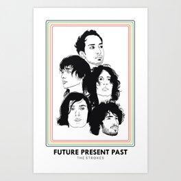 The Strokes: Future Present Past Art Print