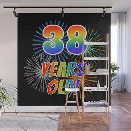 """38th Birthday Themed """"38 YEARS OLD!"""" w/ Rainbow Spectrum Colors + Vibrant Fireworks Inspired Pattern Wall Mural"""