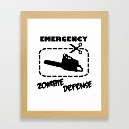Zombe - Emergency Defense Chainsaw Framed Art Print