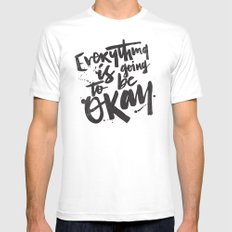 EVERYTHING IS GOING TO BE OKAY White MEDIUM Mens Fitted Tee