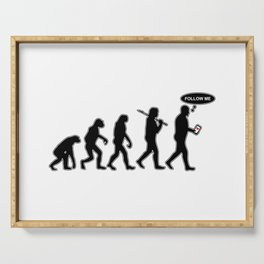 Human Evolution - Follow me #society6 #decor #buyart #artprint Serving Tray