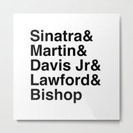 Helvetica Rat Pack Metal Print