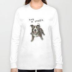 Hug a Staffie Long Sleeve T-shirt