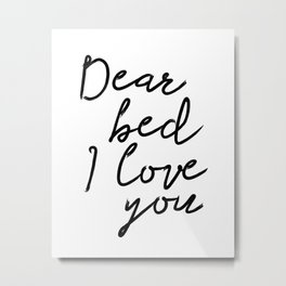 PRINTABLE ART, Dear Bed I Love You, Bedroom printable art, Bedroom, Printable bedr Metal Print