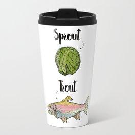 Sprout / Trout - Wordplay Illustration Travel Mug
