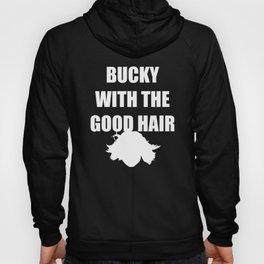 BUCKY WITH THE GOOD HAIR Hoody