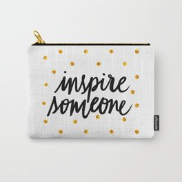 Inspire Someone Carry-All Pouch