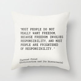 """""""Most people do not really want freedom..."""" Sigmund Freud Throw Pillow"""