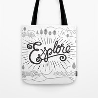explore Tote Bags featuring EXPLORE by Matthew Taylor Wilson