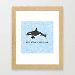 Keep Our Oceans Clean Orca On A Blue Wave Background Framed Art Print