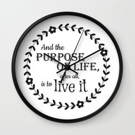 The Purpose of Life Wall Clock