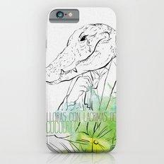 Lloras con lágrimas de cocodrilo (you cry with cocodrile tears) iPhone 6s Slim Case