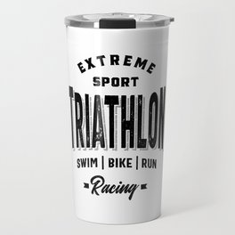 Funny Triathlon Graphic Art for Training and Racing Travel Mug