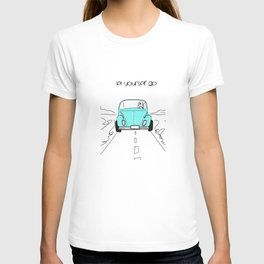 Let yourself go T-shirt