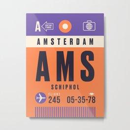Luggage Tag A - AMS Amsterdam Schiphol Metal Print